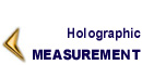 HOLOGRAPHIC MEASUREMENT